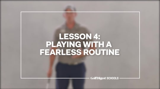 Lesson 4: Playing with a Fearless Routine