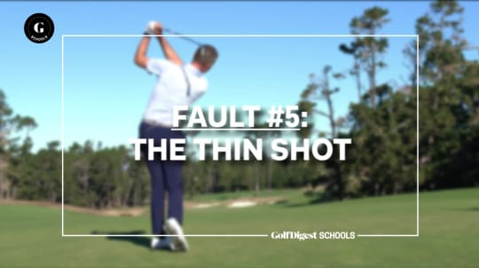 Fault #5: The Thin Shot