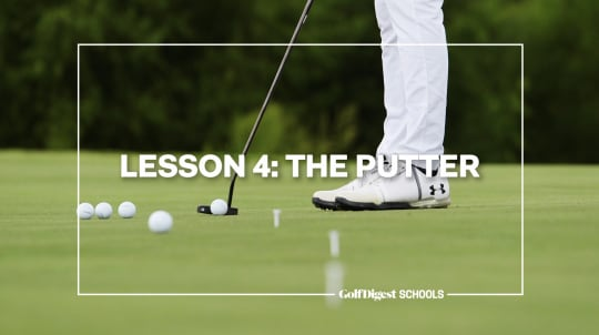 Lesson 4: The Putter