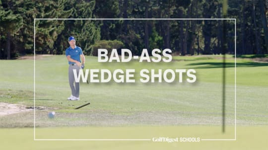 Lesson 3: Bad-Ass Wedge Shots