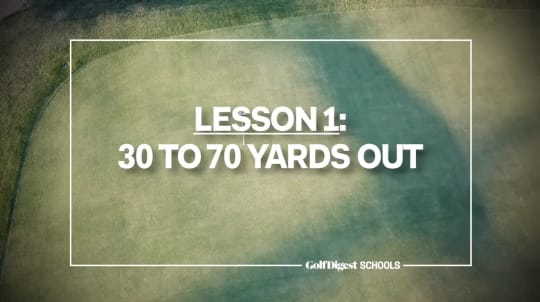 Lesson 1: 30 to 70 Yards Out