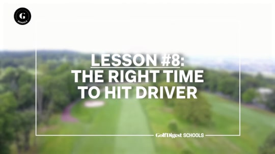 Lesson 8: The Right Time to Hit Driver