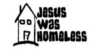 Jesus Was Homeless