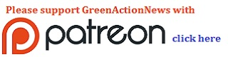 Support GreenActionNews on Patreon. For info: Click Here!