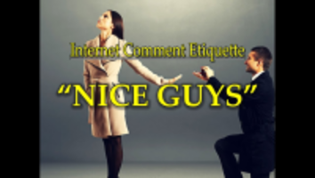 Internet Comment Etiquette: Nice Guys