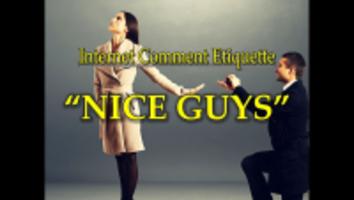 Internet Comment Etiquette: Nice Guys