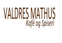 Valdres Mathus, Kafe og Spiseri