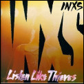 Listen Like Thieves by INXS