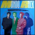 Mondo Rock by Mondo Rock