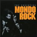 The Essential Mondo Rock by Mondo Rock