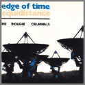 Edge Of Time B/W Equidistance by The Thought Criminals