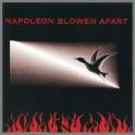 Napoleon Blowen Apart by Napoleon Blowen Apart