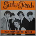 Sick & Tired by Billy Thorpe and The Aztecs