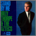 Stand By Me by Billy Thorpe and The Aztecs