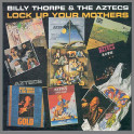 Lock Up Your Mothers by Billy Thorpe and The Aztecs