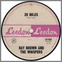 20 Miles / Devoted To You by Ray Brown & The Whispers