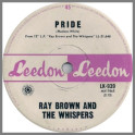 Pride b/w Say It Again by Ray Brown & The Whispers