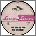 Fool, Fool, Fool b/w Go To Him by Ray Brown & The Whispers