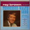 Tennessee Waltz Song by Ray Brown & The Whispers
