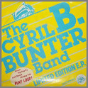 Limited Edition E.P. by The Cyril B. Bunter Band