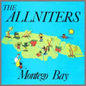 Montego Bay by The Allniters