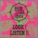 LOOK ! LISTEN !! by Boom Crash Opera