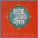 Onion Skin by Boom Crash Opera