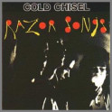 Razor Songs by Cold Chisel