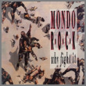 Why Fight It by Mondo Rock