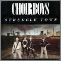 Struggletown B/W Let's Party (Live) by Choirboys
