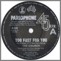 Too Fast For You by The Church