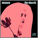 Seance by The Church