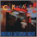 Another Saturday Night by The Cockroaches
