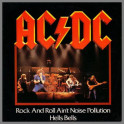 Rock and Roll Ain't Noise Pollution B/W Hells Bells by AC/DC
