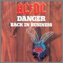 Danger B/W Back In Business by AC/DC