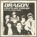 Love's Not Enough by Dragon