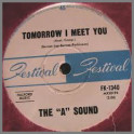 "Talk About That B/W Tomorrow I Meet You by The ""A"" Sound"