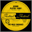 Krome Plated Yabbie B/W Every Thing I Do Is Wrong by The Wild Cherries
