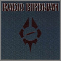Hungry Cannibals B/W Rock Bottom by Radio Birdman