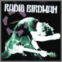 Hot Rails To Hell B/W I-94 by Radio Birdman