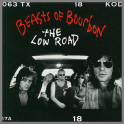 The Low Road by The Beasts Of Bourbon