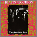 The Axeman's Jazz by The Beasts Of Bourbon