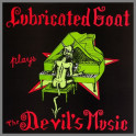 Plays The Devil's Music by Lubricated Goat