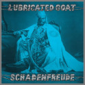 Schadenfreude by Lubricated Goat