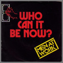 Who Can It Be Now? by Men At Work