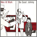 Be Good Johnny B/W F19 by Men At Work