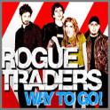 Way to Go! by Rogue Traders