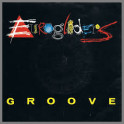 Groove B/W Groovethang by Eurogliders