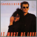 It Must Be Love by Eurogliders