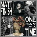 One Day At A Time B/W Augustine by Matt Finish